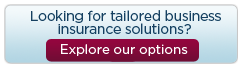 Looking for tailored business insurance solutions click here